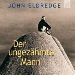 Der-ungezaehmte-Mann-John-Eldredge